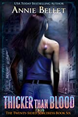 Thicker Than Blood (The Twenty-Sided Sorceress Book 6) Kindle Edition