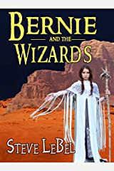 The Universe Builder and the Wizards: epic fantasy / scifi adventure (The Universe Builders Series Book 2) Kindle Edition