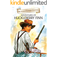 The Adventures Of Huckleberry Finn : Om Illustrated Classics