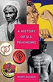 A History of U.S. Feminisms (Seal Studies)