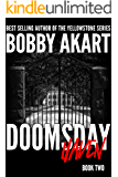 Doomsday Haven: A Post-Apocalyptic Survival Thriller (The Doomsday Series Book 2)
