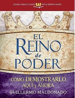 El reino de poder (Estudio bíblico guiado por el Espíritu Santo) (Spanish Edition