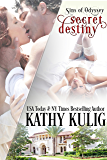 Secret Destiny: Alpha Billionaire Romance (Sins of Odyssey Series Book 1)