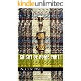 Knight of Rome Part I