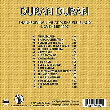 Duran Duran Thanksgiving Live At Pleasure Island Amazon Com Music