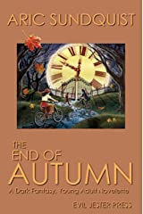 The End of Autumn: A Dark Fantasy, Young Adult Novelette Kindle Edition