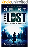 The Lost (Last Mayor Book 2)