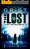 The Lost (Last Mayor Book 2)