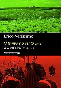 O Tempo e O Vento - Parte 1: O Continente Vols. 1 e 2 (Em Portugues do Brasil)
