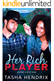Her Rich Player: Loving a Rich Man