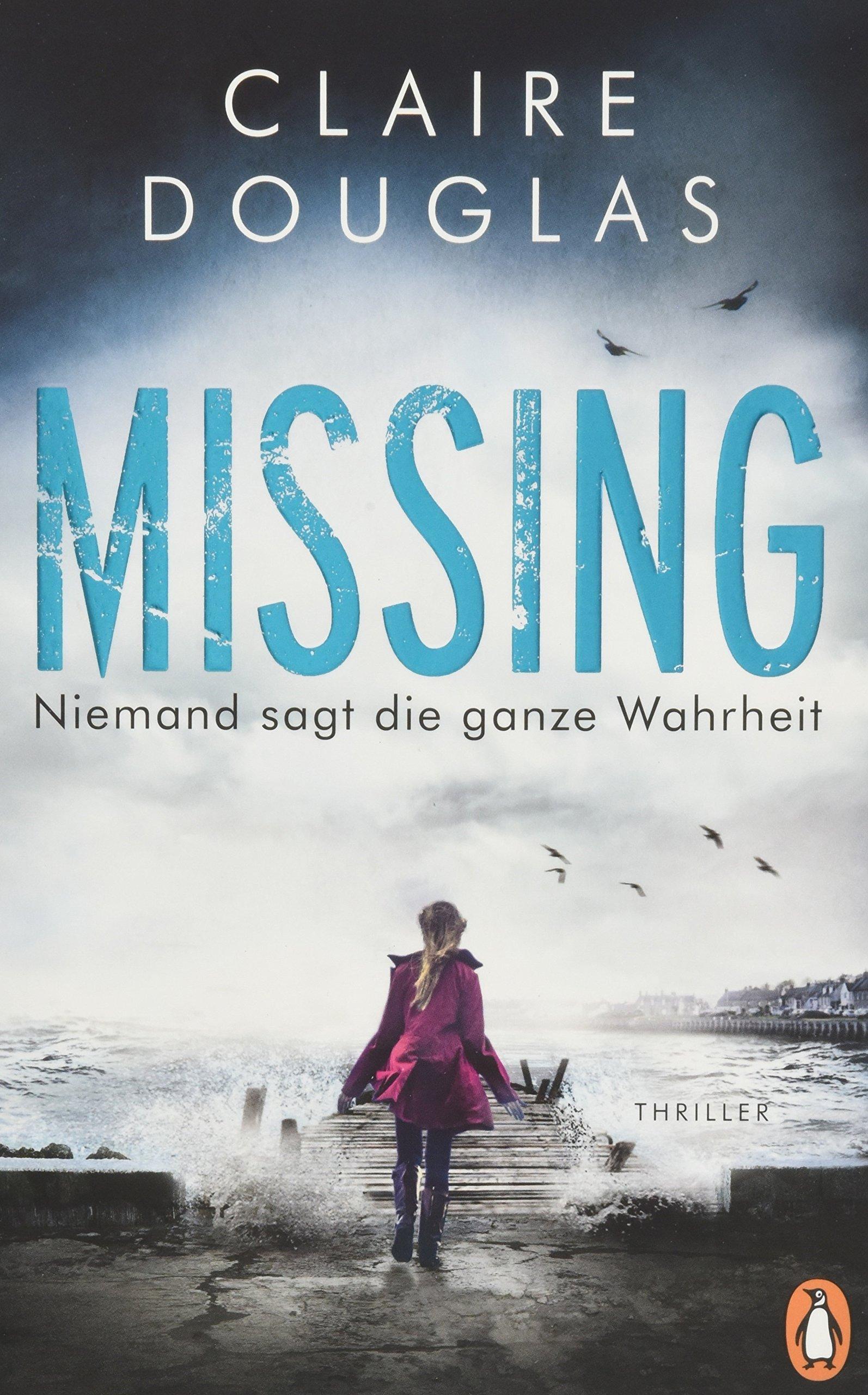 missing-niemand-sagt-die-ganze-wahrheit-thriller-der-bestseller-aus-england