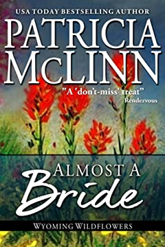 Almost a Bride, a western romance (Wyoming Wildflowers Book 1)