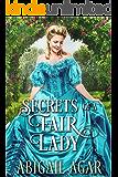 Secrets of a Fair Lady: A Historical Regency Romance Book