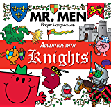 Mr. Men Adventures with Knights (Mr. Men and Little Miss Adventures)