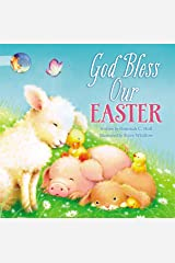 God Bless Our Easter (A God Bless Book) Kindle Edition