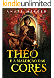 Théo e a Maldição das Cores