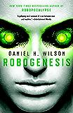 Robogenesis: A Novel (Vintage Contemporaries)