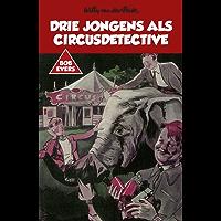 Drie jongens als circusdetective (Bob Evers)