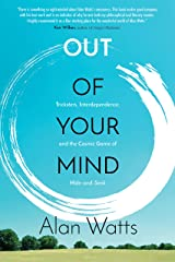 Out of Your Mind: Tricksters, Interdependence, and the Cosmic Game of Hide and Seek Paperback