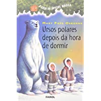 A Casa da Árvore Mágica 12. Ursos Polares Depois da Hora de Dormir