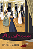 A Useful Woman (Rosalind Thorne Mystery, A)