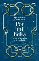 Por Mi Boka: Textos De La Diáspora Sefardí En