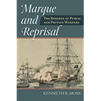 Image for Marque and Reprisal: The Spheres of Public and Private War