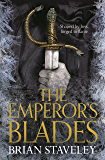 The Emperor's Blades (Chronicles of the Unhewn Throne)
