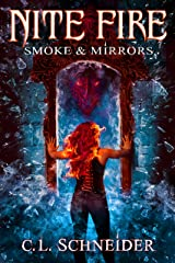 Nite Fire: Smoke & Mirrors Kindle Edition