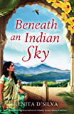 Beneath an Indian Sky: A heartbreaking historical novel of family secrets, betrayal and love