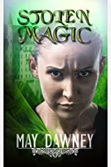 Stolen Magic (The Veil Chronicles Book 3) Kindle Edition