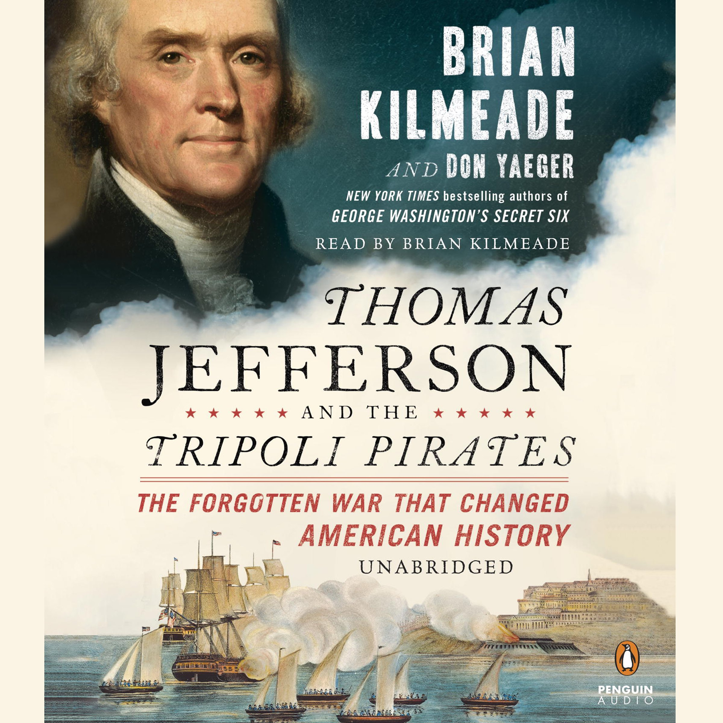 Thomas Jefferson and the Tripoli Pirates: The Forgotten War That Changed American History by Unknown (Image #1)
