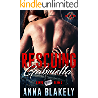 Rescuing Gabriella (Special Forces: Operation Alpha) (Bravo Series Book 3)