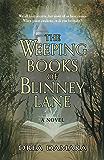 The Weeping Books Of Blinney Lane