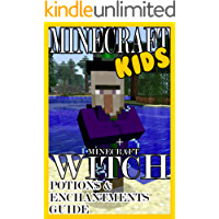Minecraft (Minecraft Kids - Witch Potions & Enchantments Guide Book 1)