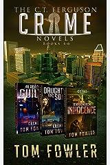 The C.T. Ferguson Crime Novels: Books 4-6 (The C.T. Ferguson Mystery Box Sets Book 2) Kindle Edition