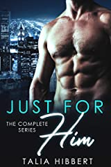 Just for Him: The Complete Series Kindle Edition