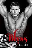 Blyss (The Blyss Trilogy Book 1)