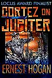 Cortez on Jupiter: A Locus Poll Top Ten Novel