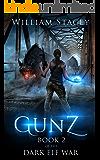 Gunz (The Dark Elf War Book 2)