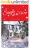 Single All The Way (Singles' Series Book 3)