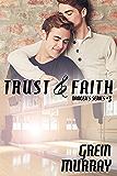Trust & Faith (Dancer's Series Book 3)