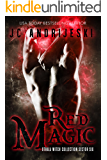 Red Magic: an Adult Dystopian Paranormal Romance: Sector 6 (The Othala Witch Collection)