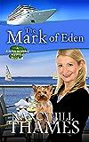 The Mark of Eden: A Jillian Bradley Mystery, Book 4