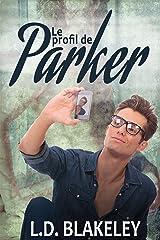 Le profil de Parker (French Edition) Kindle Edition
