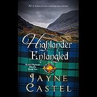 Highlander Entangled: A Medieval Scottish Romance (Stolen Highland Hearts Book 2)