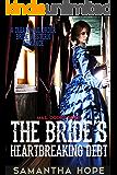 Mail Order Bride: The Bride's Heartbreaking Debt