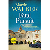 Fatal Pursuit: Bruno chases the most beautiful car ever made, one that some would kill for (The Dordogne Mysteries Book…