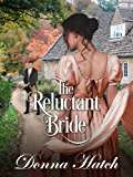 The Reluctant Bride: Regency Historical Romance