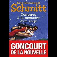 Concerto à la mémoire d'un ange (Romans, Nouvelles, Recits (Domaine Francais) t. 6139) (French Edition)